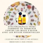 (Atelier) Affronter l'hiver avec les huiles essentielles | Novembre 2019