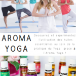 (Atelier) Aroma et Yoga | Avril 2019